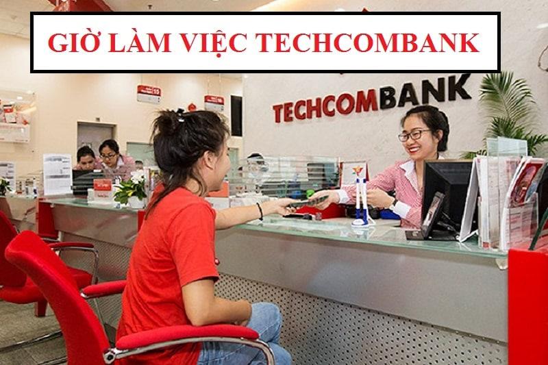 Giờ làm việc ngân hàng techcom bank