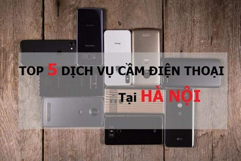 Cầm đồ điện thoại tại Hà Nội