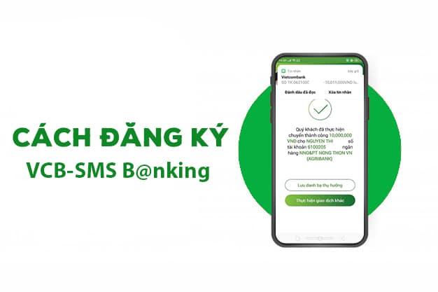 Hướng dẫn cách đăng ký SMS Banking Vietcombank