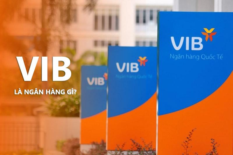 VIB là ngân hàng gì?