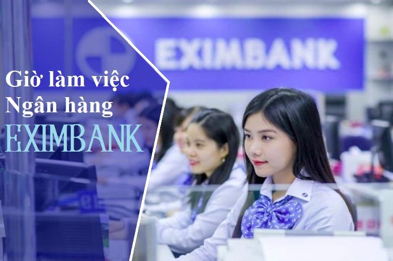 Giờ làm việc ngân hàng Eximbank