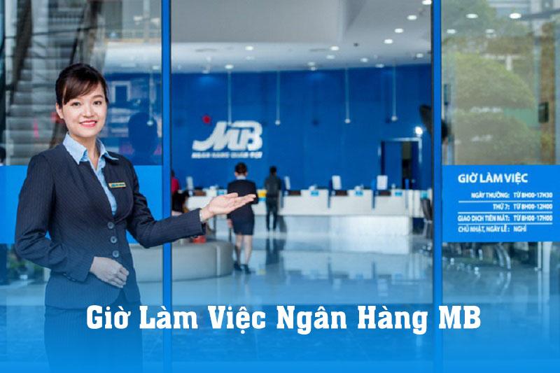 Cập nhật giờ làm việc ngân hàng MB mới nhất