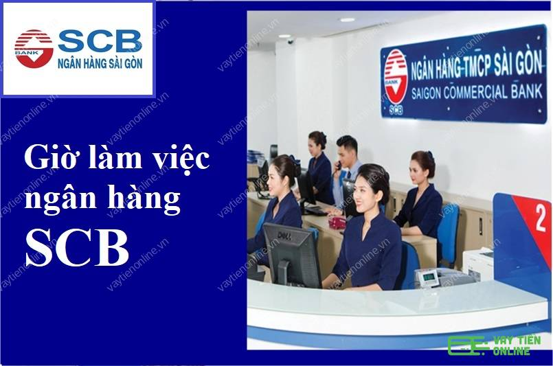 Giờ làm việc ngân hàng SCB