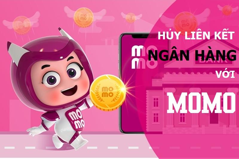 Hủy liên kết ngân hàng với MoMo