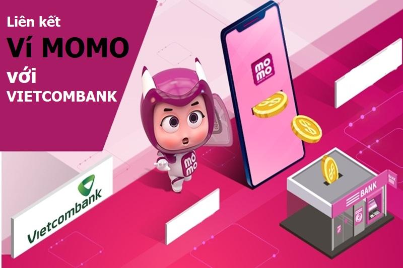 Liên kết ví MoMo với Vietcombank