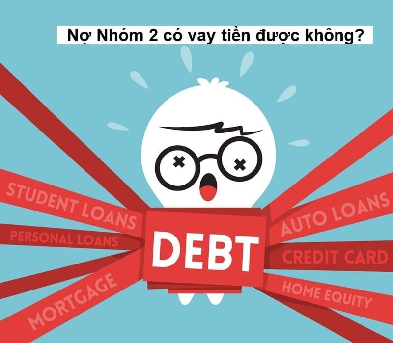 Nợ xấu nhóm 2 vẫn có thể vay tiền tại một số công ty tài chính