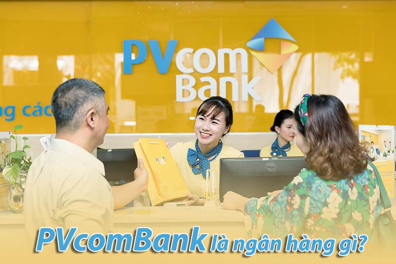 PVcomBank là ngân hàng gì?