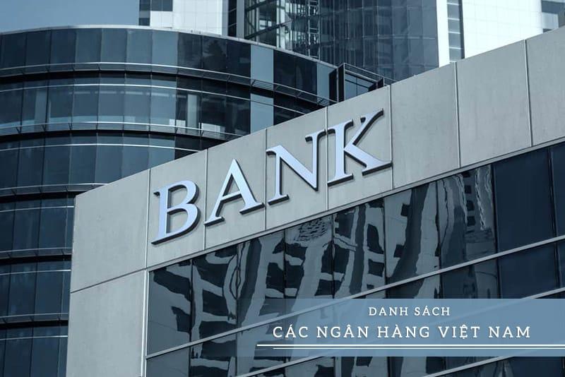 Danh sách ngân hàng Việt Nam