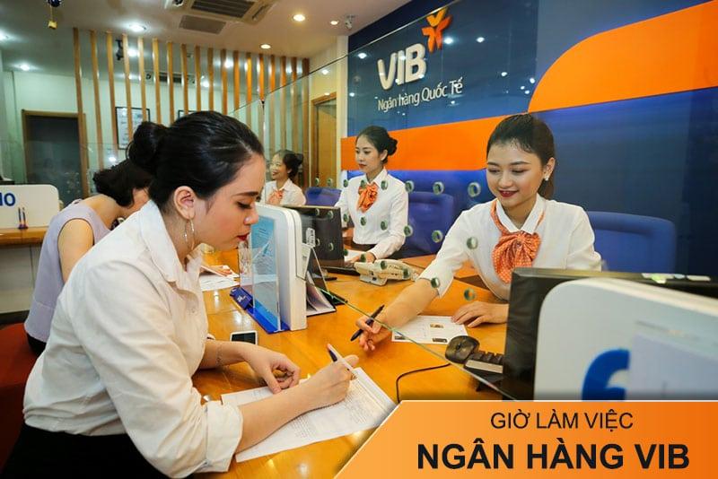 Giờ làm việc ngân hàng VIB