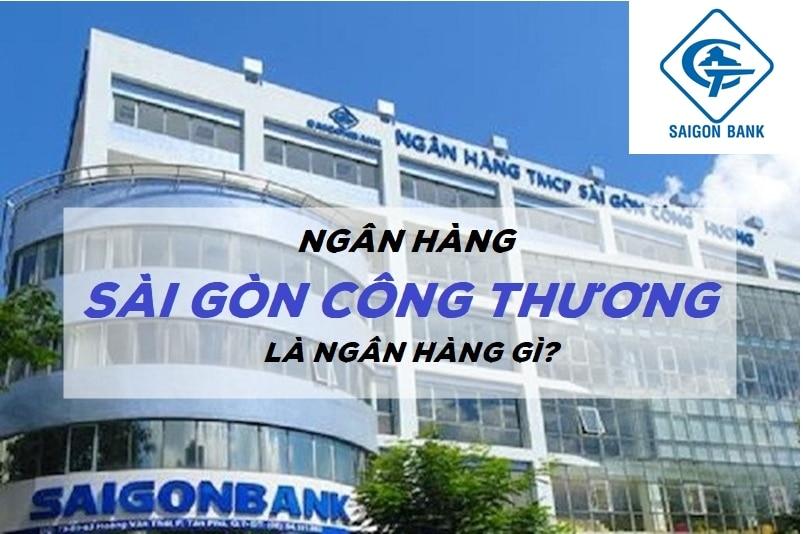 Ngân hàng Sài Gòn Công Thương