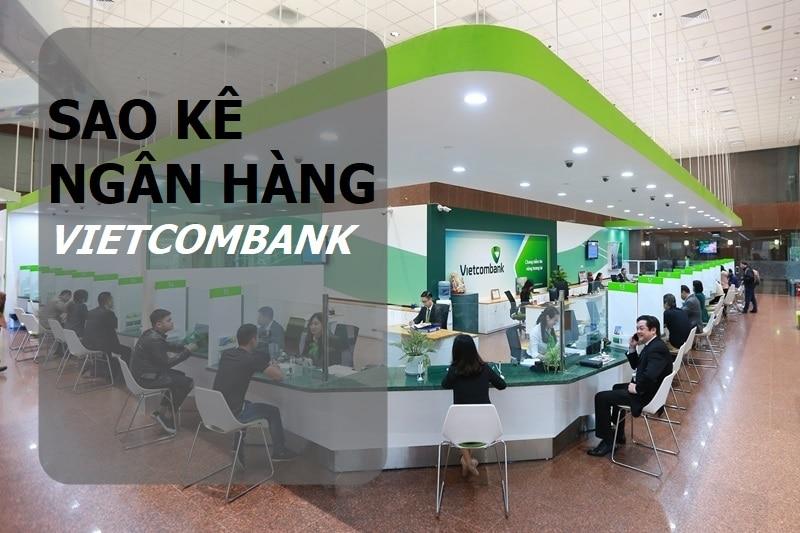 Sao kê ngân hàng Vietcombank