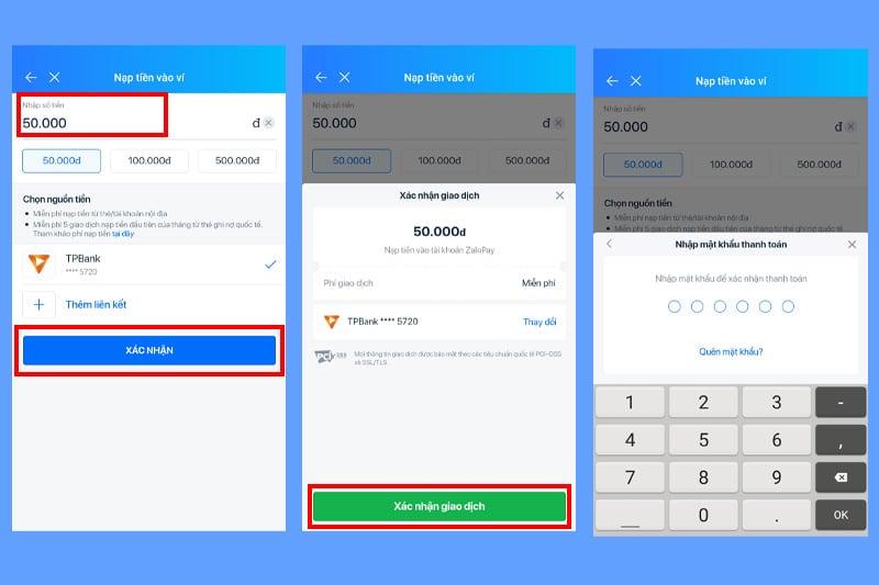 Xác nhận giao dịch và nhập mật khẩu để hoàn tất bước nạp tiền
