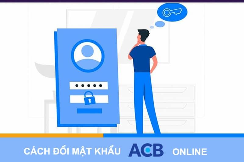 Cách đổi mật khẩu ACB Online